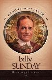 Billy Sunday: Major League Evangelist