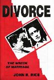 Divorce, the Wreck of Marriage