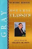 Bob Gray Classics
