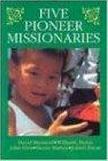 Five Pioneer Missionaries