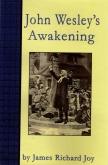 John Wesley's Awakening