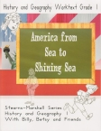America from Sea to Shining Sea - 1st Grade History and Geography