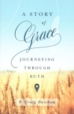 A Story of Grace - Ruth